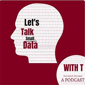 """PAM featured on """"Let's Talk Small Data with T"""" Podcast"""