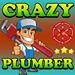 Crazy Plumber