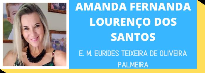 AMANDA FERNANDA LOURENÇO DOS SANTOS