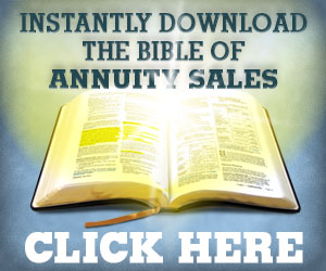 Get the Annuity Sales Bible - it's sacrilecious!