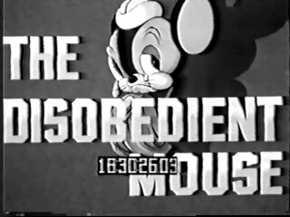 The Disobedient Mouse