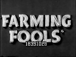 Farming Fools
