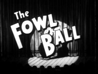 The Fowl Ball
