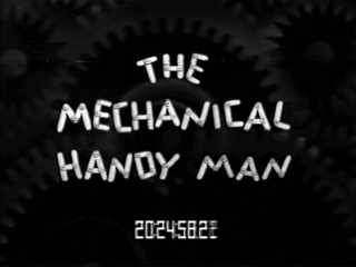 The Mechanical Handy Man