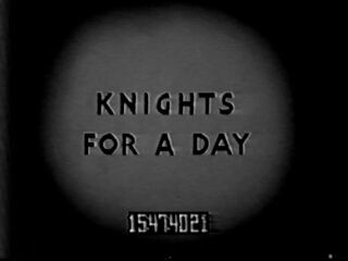 Knights for a Day