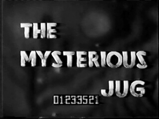 The Mysterious Jug