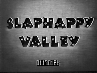 Slaphappy Valley