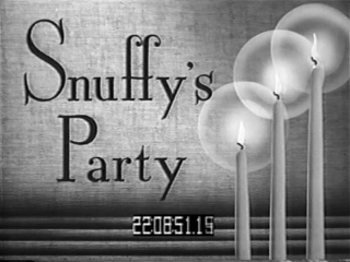 Snuffy's Party