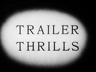 Trailer Thrills