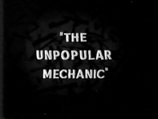 The Unpopular Mechanic