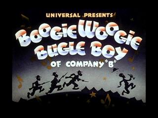 Boogie Woogie Bugle Boy of Company 'B'