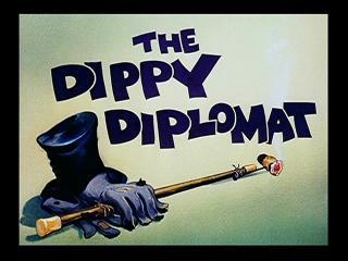The Dippy Diplomat