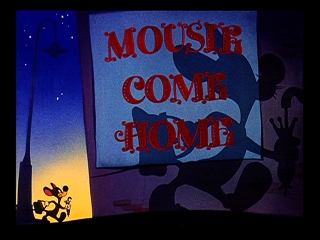 Mousie Come Home