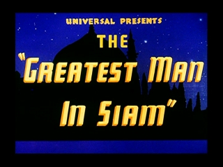 The Greatest Man in Siam