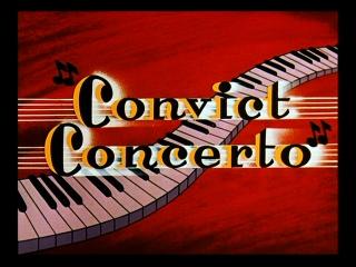 Convict Concerto