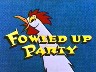 Fowled Up Party