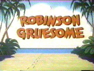 Robinson Gruesome