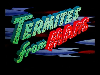 Termites From Mars