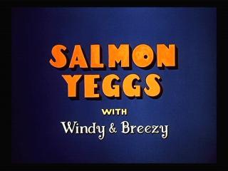 Salmon Yeggs
