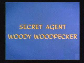 Secret Agent Woody Woodpecker