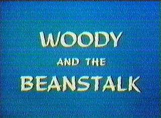 Woody and the Beanstalk