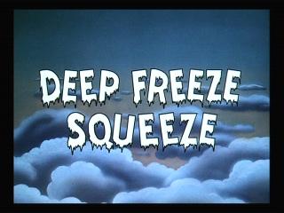 Deep Freeze Squeeze