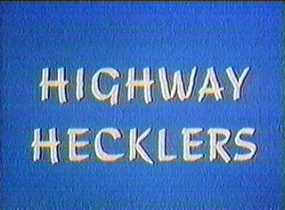 Highway Hecklers