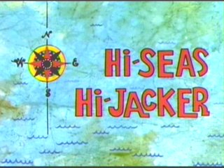 Hi-Seas Hi-Jacker