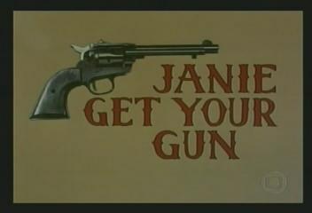 Janie Get Your Gun