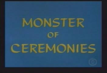 Monster of Ceremonies