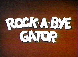 Rock-a-Bye Gator