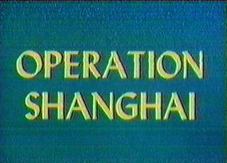 Operation Shanghai