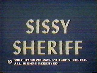 Sissy Sheriff
