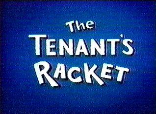 The Tenant's Racket