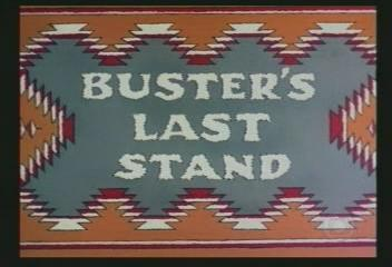 Buster's Last Stand
