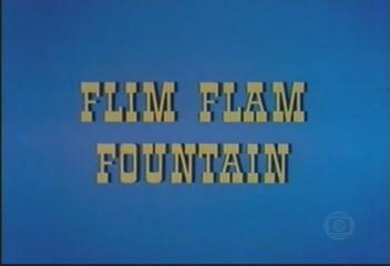 Flim Flam Fountain