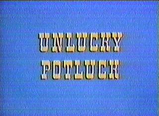 Unlucky Potluck