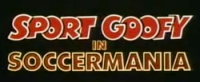 Soccermania' Title Card