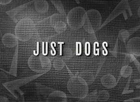 Screenshots from the 1932 Disney cartoon Just Dogs