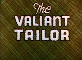 Screenshots from the 1934 Ub Iwerks cartoon The Valiant Tailor