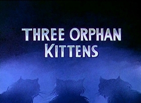 Screenshots from the 1935 Disney cartoon Three Orphan Kittens