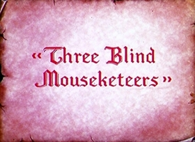 Screenshots from the 1936 Disney cartoon Three Blind Mousketeers