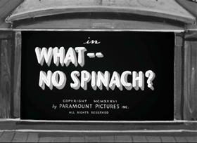 Screenshots from the 1936 Fleischer Studio cartoon What, No Spinach?