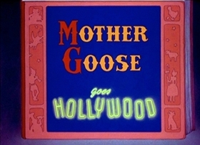 Screenshots from the 1938 Disney cartoon Mother Goose Goes Hollywood