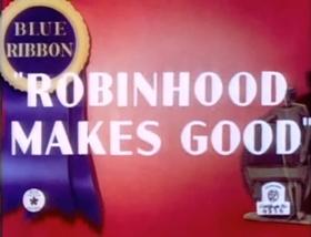 Screenshots from the 1939 Warner Brothers cartoon Robin Hood Makes Good