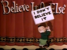 Screenshots from the 1939 Warner Brothers cartoon Believe It Or Else