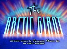 Screenshots from the 1942 Fleischer Studio cartoon The Arctic Giant