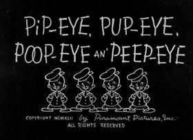 Screenshots from the 1942 Fleischer Studio cartoon Pip-Eye, Pup-Eye, Poop-Eye and Peep-Eye