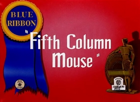 Screenshots from the 1943 Warner Bros. cartoon Fifth Column Mouse