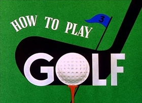 Screenshots from the 1944 Disney cartoon How to Play Golf